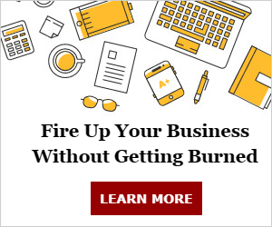 Fire Up Your Business Without Getting Burned