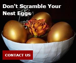 Don't Scramble Your Nest Eggs