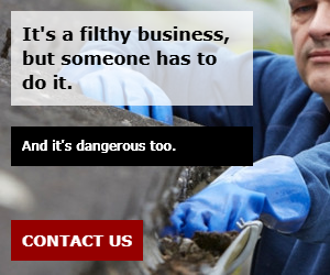 It's a filthy business, but someone has to do it.