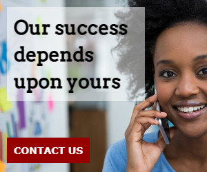 Our success depends upon yours.