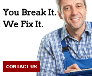 You Break It. We Fix It.