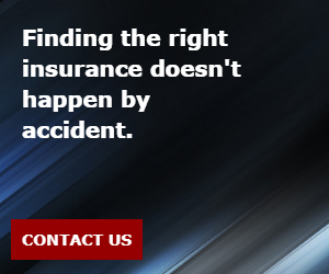 Finding the right insurance doesn't happen by accident.