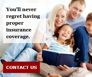 You'll never regret having proper insurance coverage.